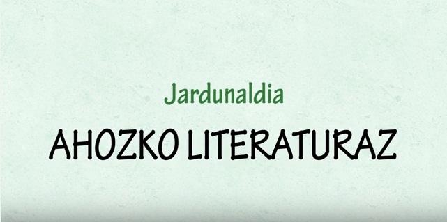 Jardunaldia 'Ahozko literaturaz'