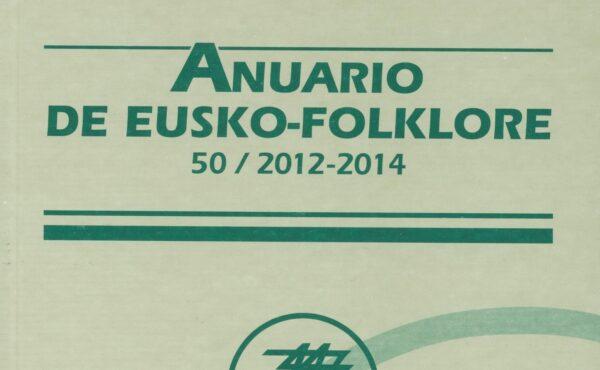 Anuario de Eusko-Folklore 50 (2012-2014)