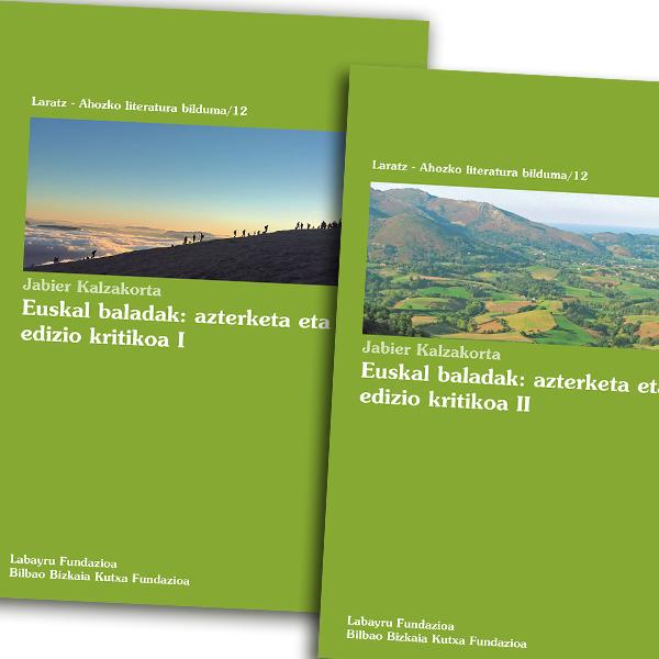 Euskal Baladak: azterketa eta edizio kritikoa