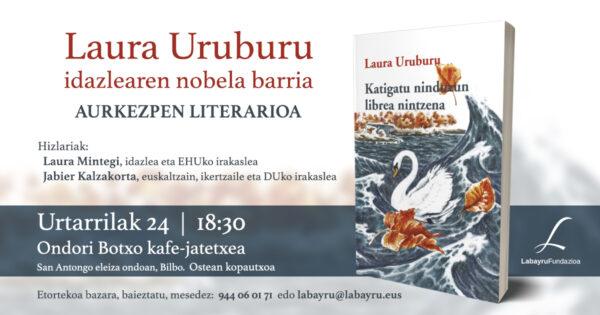 Literatur ekitaldia Laura Uruburugaz bere nobelaz